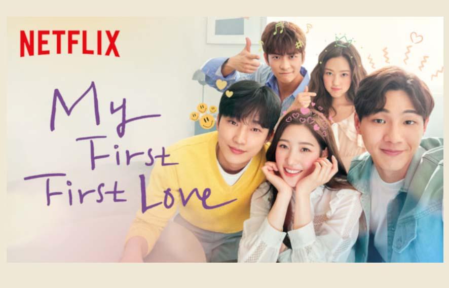 La Nueva Serie surcoreana de Netflix 2019 / My First First Love