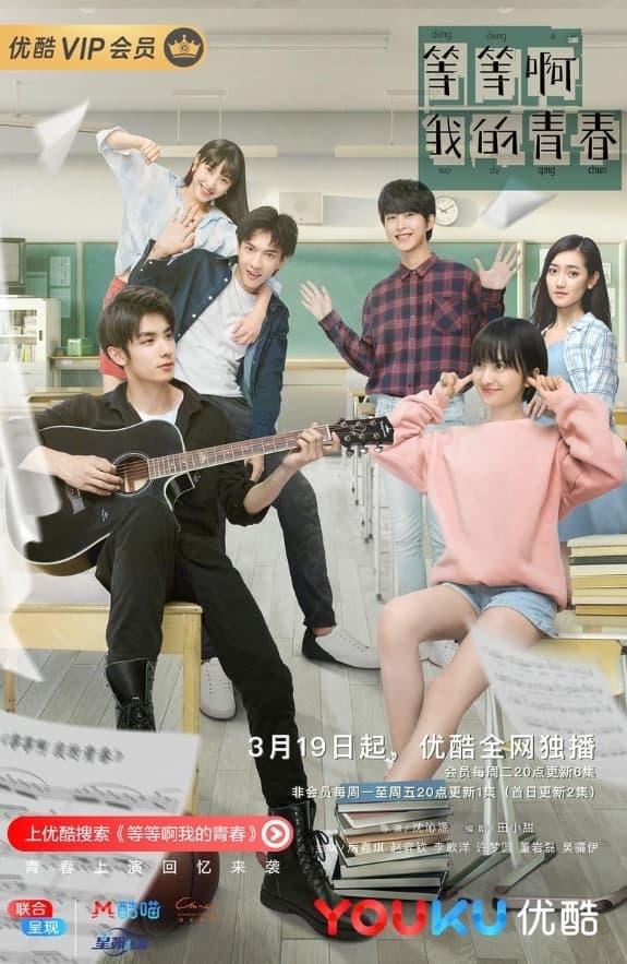 Wait My Youth drama chino de amor y odio - reparto y sinopsis - dramas chinos 2019